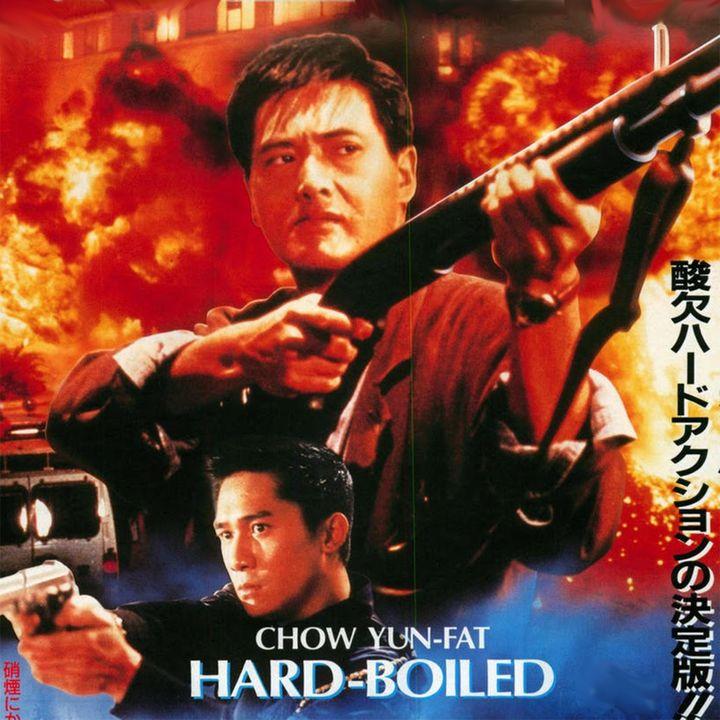 Episode 518: Hard-Boiled (1992)