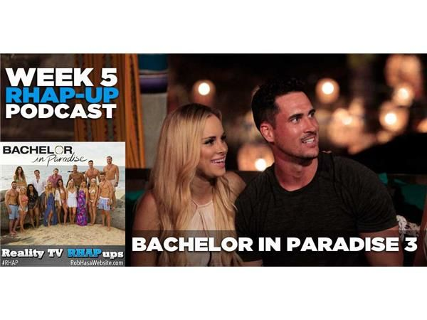 Bachelor in Paradise Season 3   Week 5: Wells Arrives and Many Leave