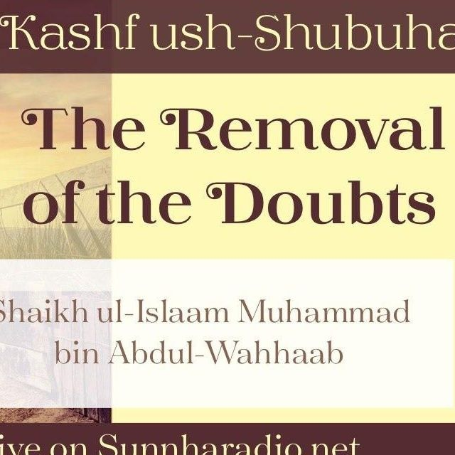 23 - Kashf ush-Shubuhaat - The removal of the doubts - Abu Muadh Taqweem | Manchester