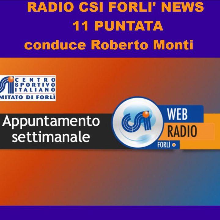 Radio CSI Forli' News 11 Puntata