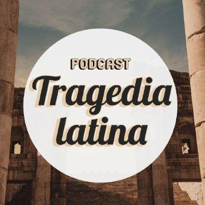 Cothurnata e drammi splatter - La tragedia latina