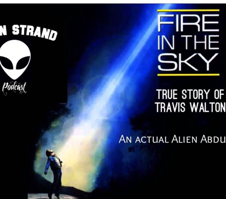 #7-Fire in the Sky (Travis Walton) Abduction