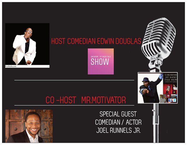 Uheardme1st RADIO TALK SHOW- Comedian-Joel Runnels Jr