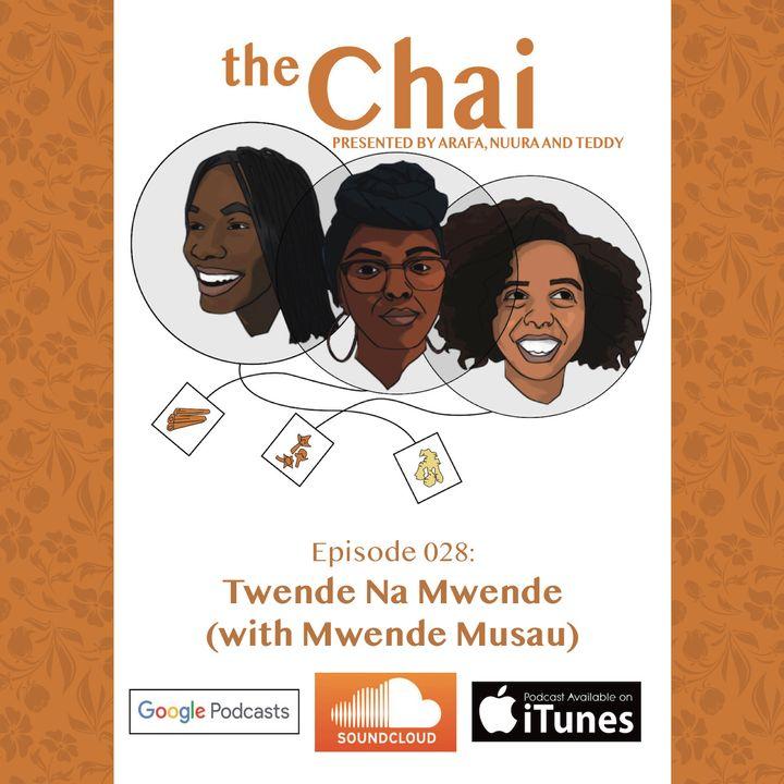028: Twende Na Mwende (with Mwende Musau)