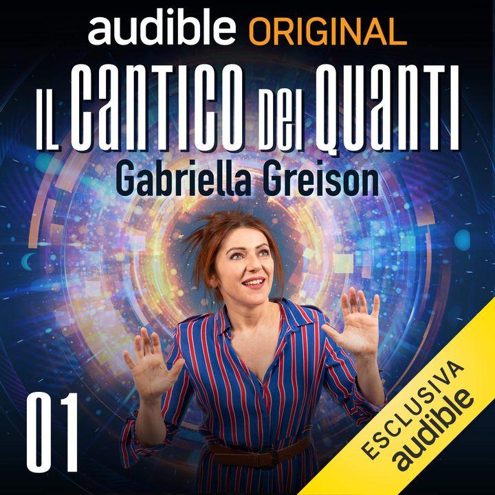 Il cantico dei Quanti. Luce e materia - Gabriella Greison