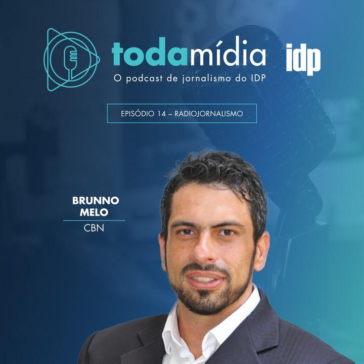 Toda Mídia #14 | Radiojornalismo, com Brunno Melo da CBN