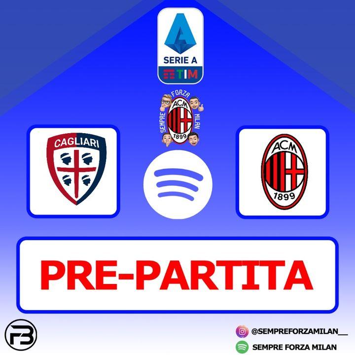 PRE PARTITA | CAGLIARI-MILAN