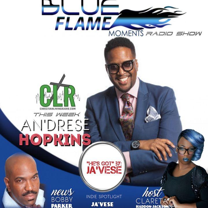 Blue Flame Radio - An'drrese Hopkins