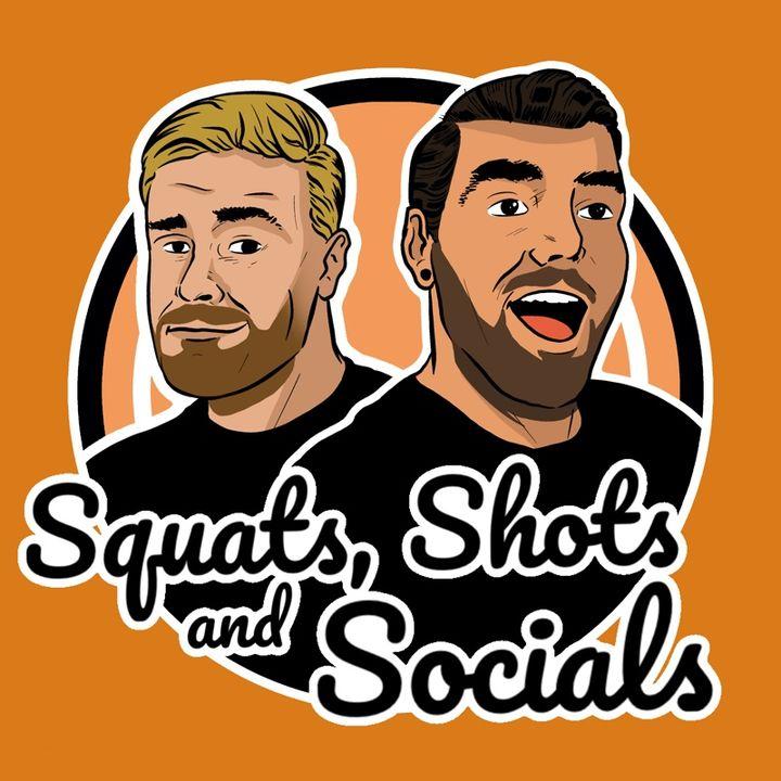 Squats Shots and Socials Revamped