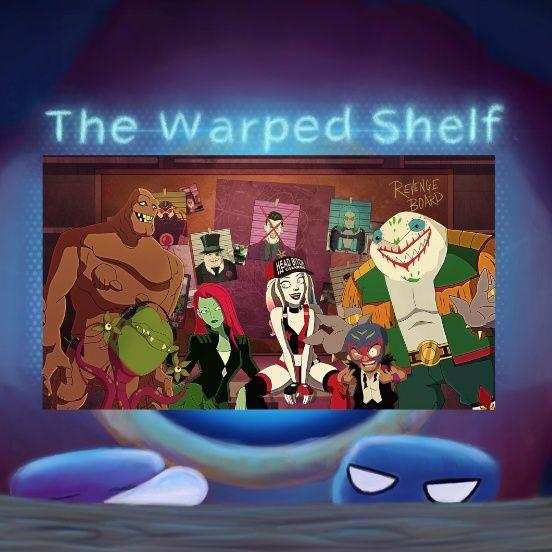 The Warped Shelf - Harley Quinn