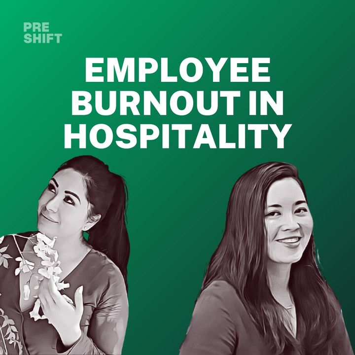 S2E1 - Employee Burnout in Hospitality feat. Lauren Wan and Ashley Flores