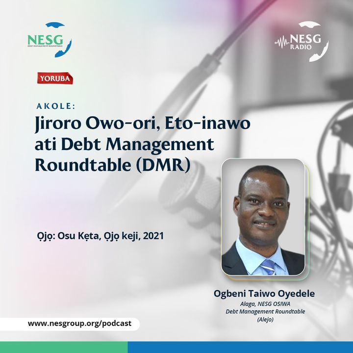 Jiroro Owo-Ori, Eto-Inawo Ati Dept Management RoundTable (DMR)
