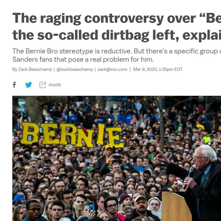 """RESPONSE-""""The Raging Controversy over """"Bernie Bros"""" and the so-called dirtbag left, explained"""""""