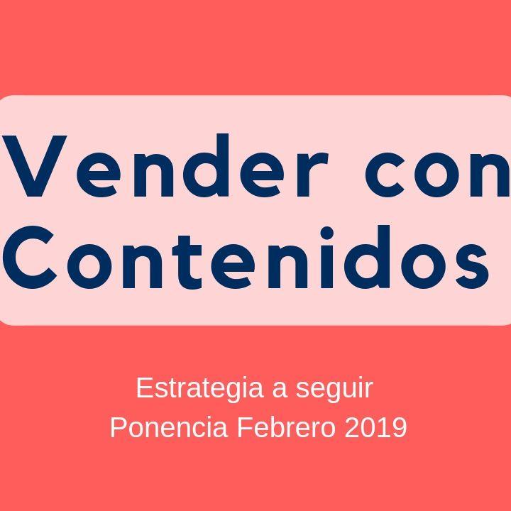 Cómo vender con los contenidos ( Ponencia)