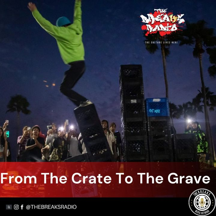 From The Crate To The Grave