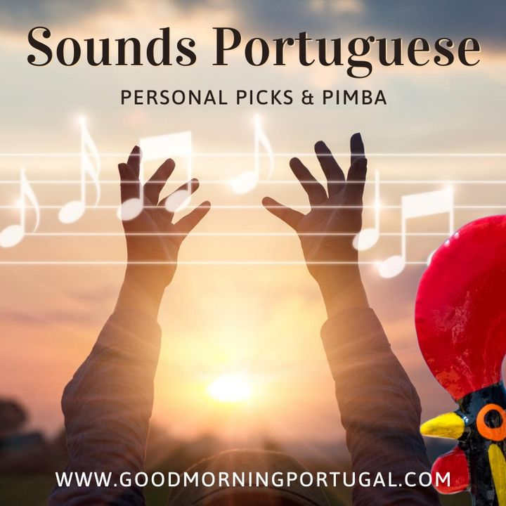 Portugal news, weather & today: Your Portuguese soundtrack