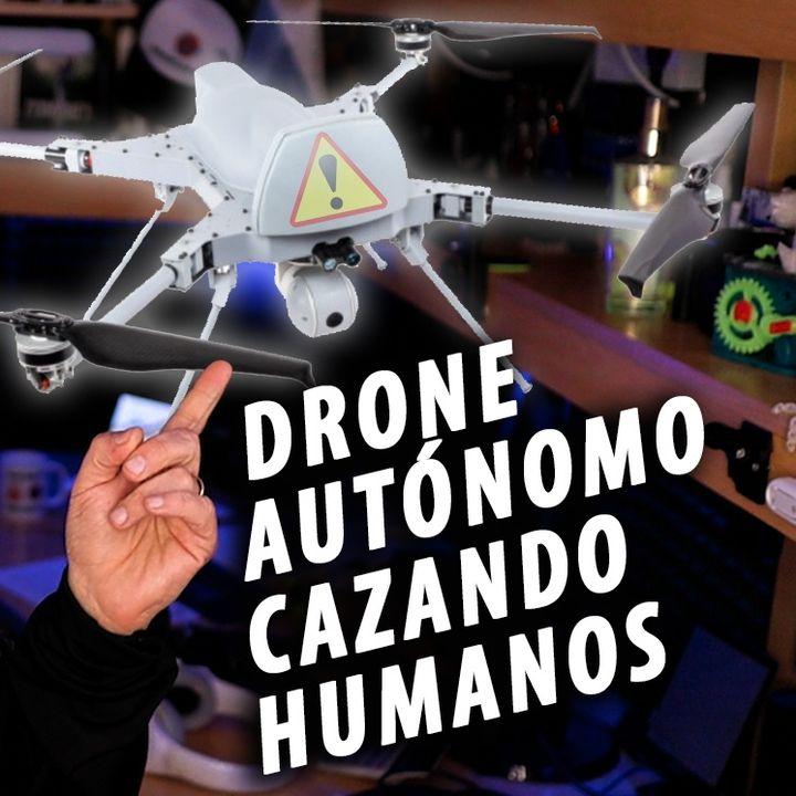 Drone cazando humanos en Libia   CuriosiMartes ep.53
