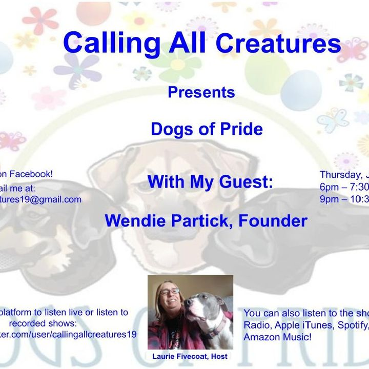 Calling All Creatures Presents Dogs of Pride