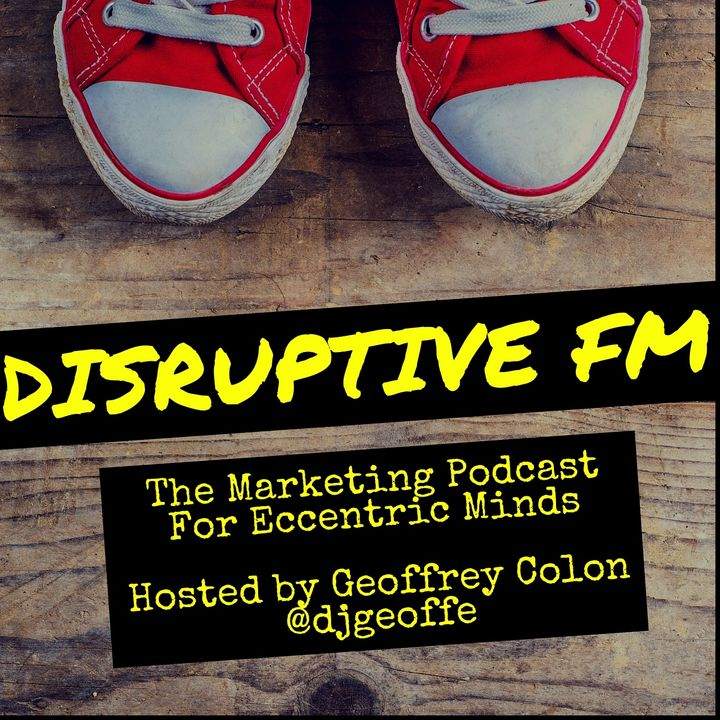 Disruptive FM: Episode 31 The Intimacy of Earbuds