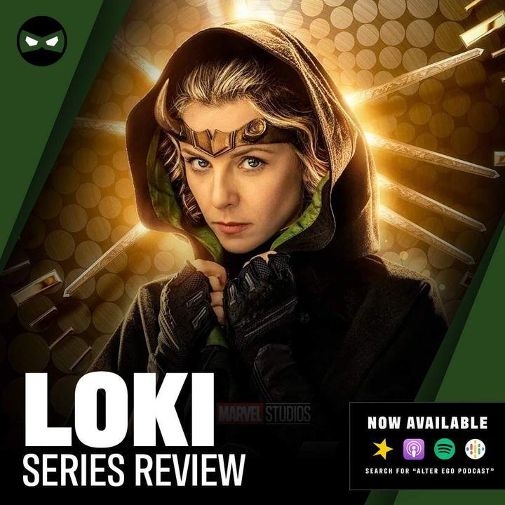 Episode 55 - Loki Series Review