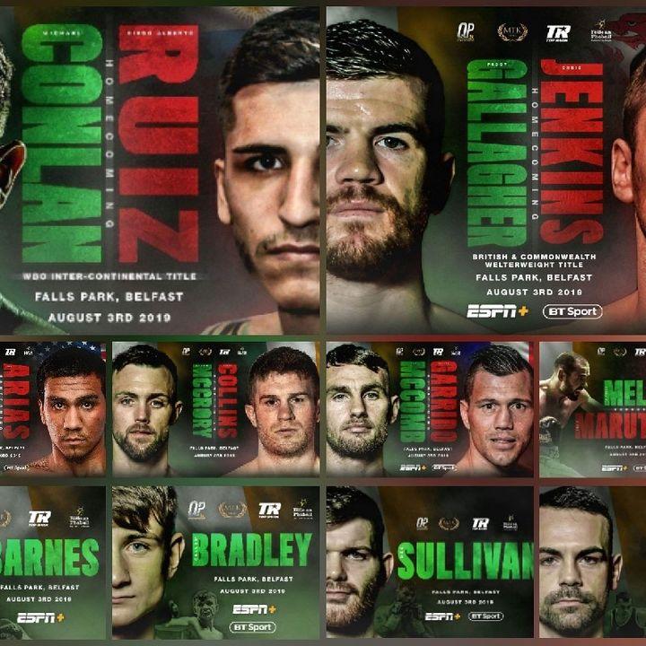 Preview Of The Huge TopRankOnEspn+BT Sport To!Card Headlined By Mick Conlon- Diego Ruiz For WBA/WBO Intercontinental Featherweight Title's!!
