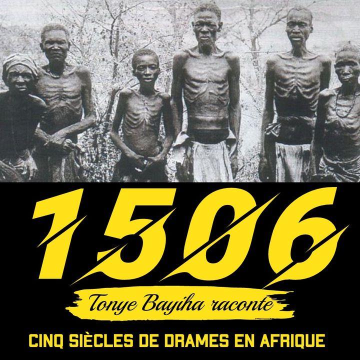 1506, une histoire de l'Afrique