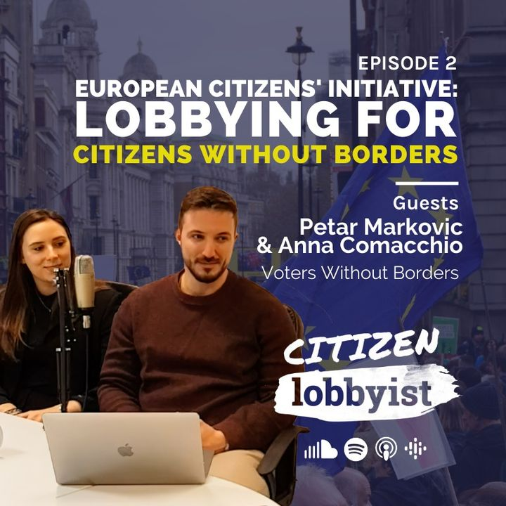 Ep. 2 I European Citizens' Initiative: lobbying for citizens without borders