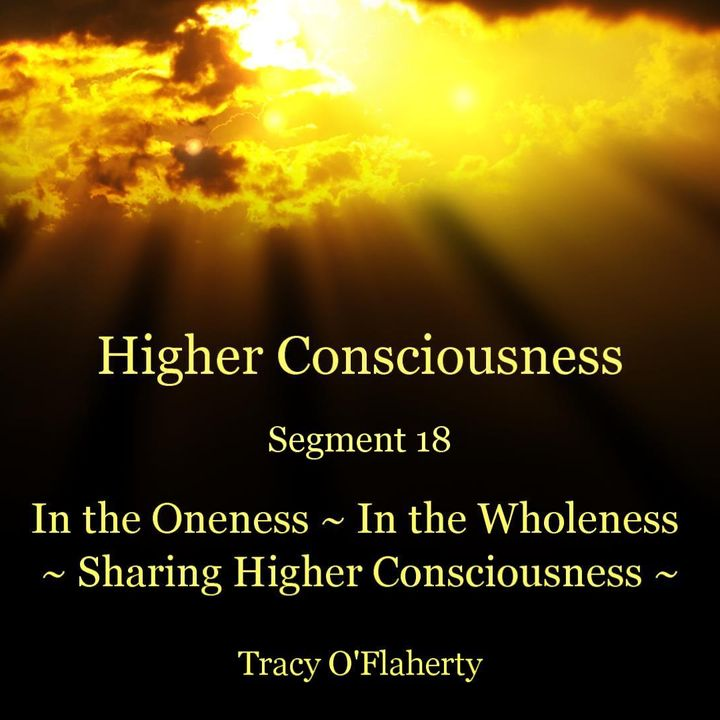 18 ~ You and the Realm of Higher Consciousness