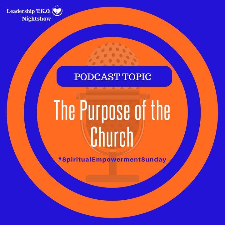 The Purpose of the Church | Lakeisha McKnight