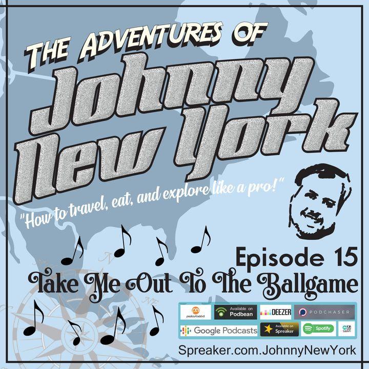 Episode 15- Take Me Out To The Ballgame