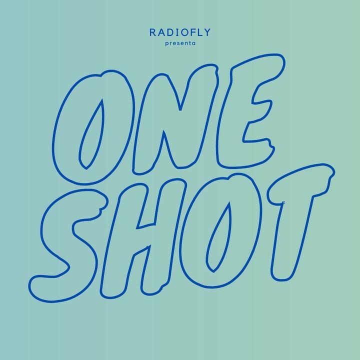 #RadioFly | One Shot