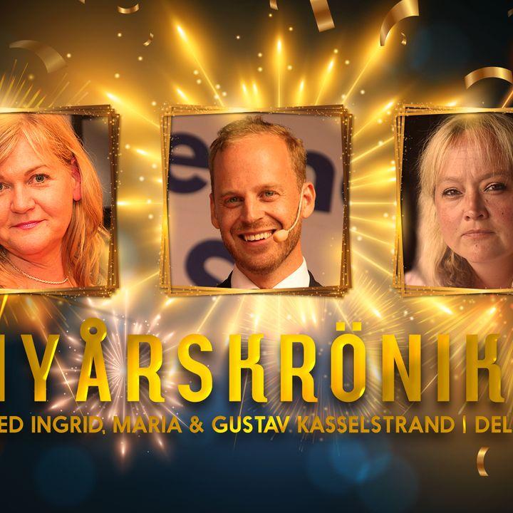 Nyårskrönikan 2020 – med Ingrid, Maria och Gustav Kasselstrand, del 1