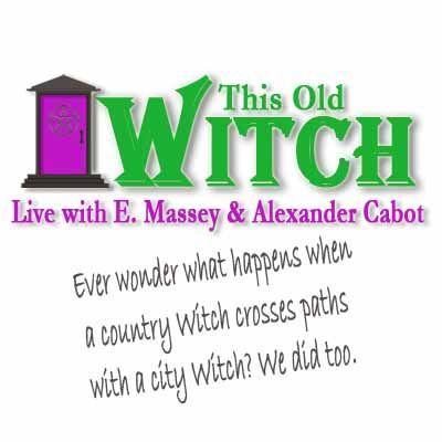 This Old Witch Episode 24: Cabot's of the World Unite!! w/ Special Guest Rev. Jacq Civitarese