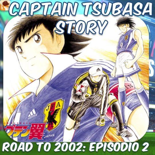 Road To 2002: Episodio 2 - Tsubasa vs Rivaul
