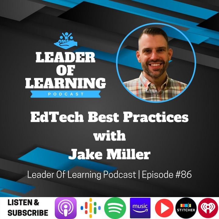 EdTech Best Practices with Jake Miller