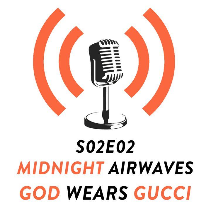 S02E02 - God Wears Gucci?