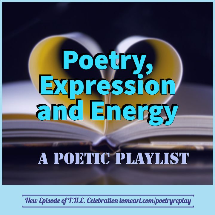 Poetry, Expression and Energy