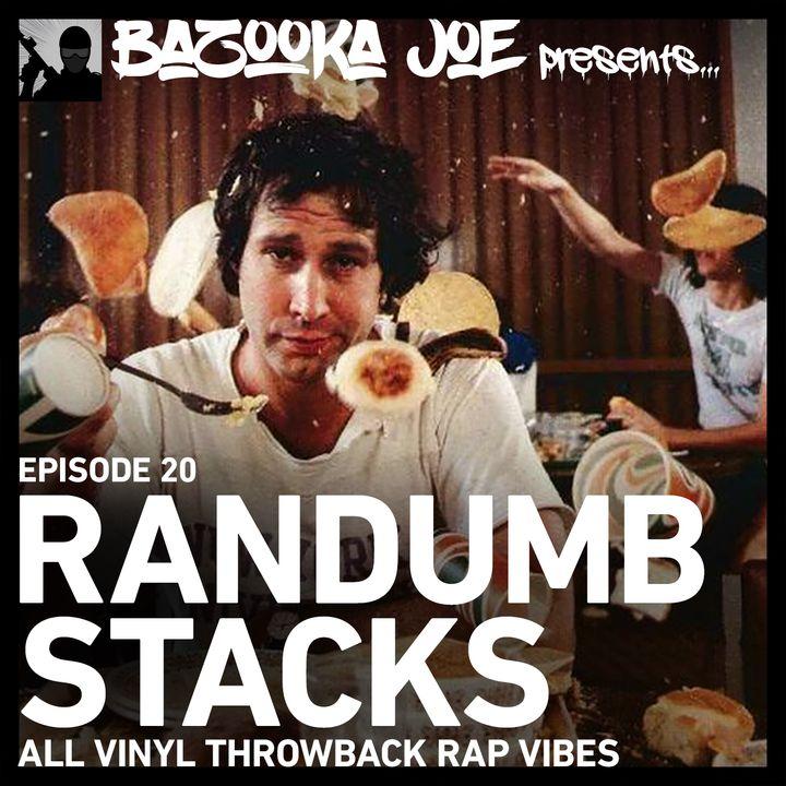 EP#20 - Randumb Stacks (All Vinyl Throwback Rap Vibes)