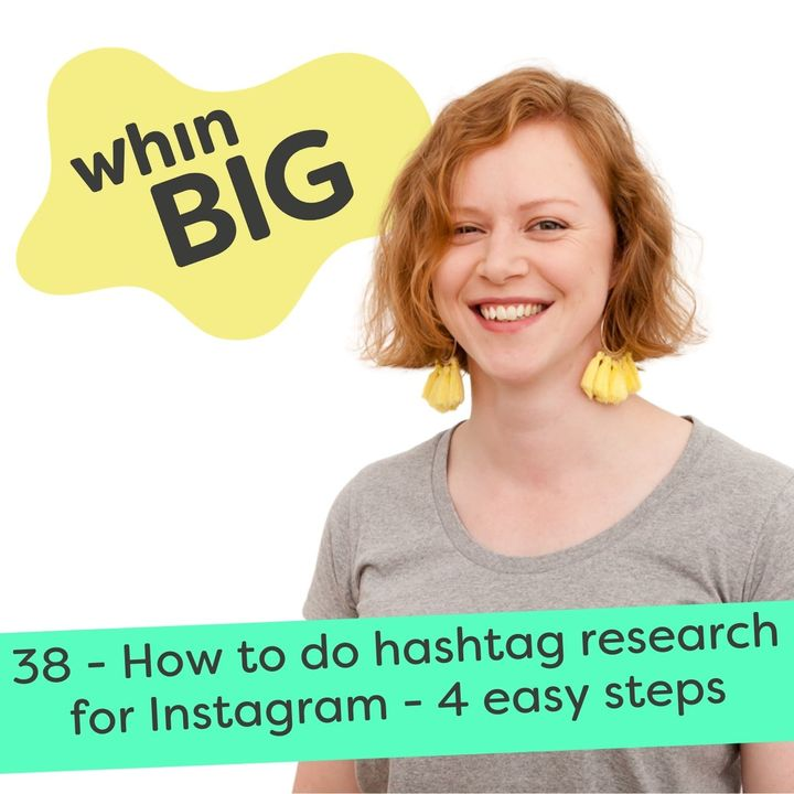 38 - How to do hashtag research for Instagram - 4 easy steps