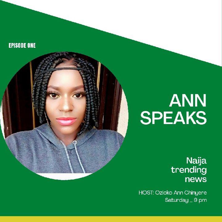 First Episode Of Ann Speaks