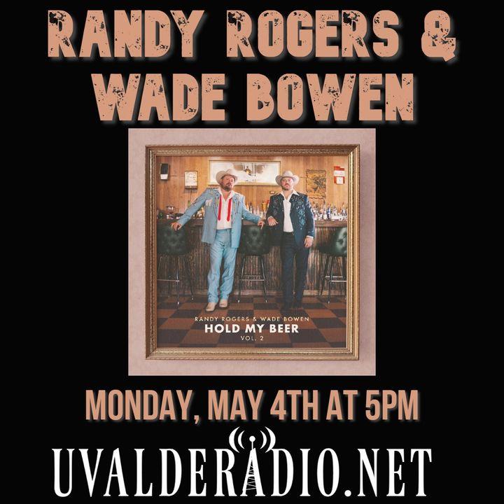 Randy Rogers & Wade Bowen / Hold My Beer, Vol. 2