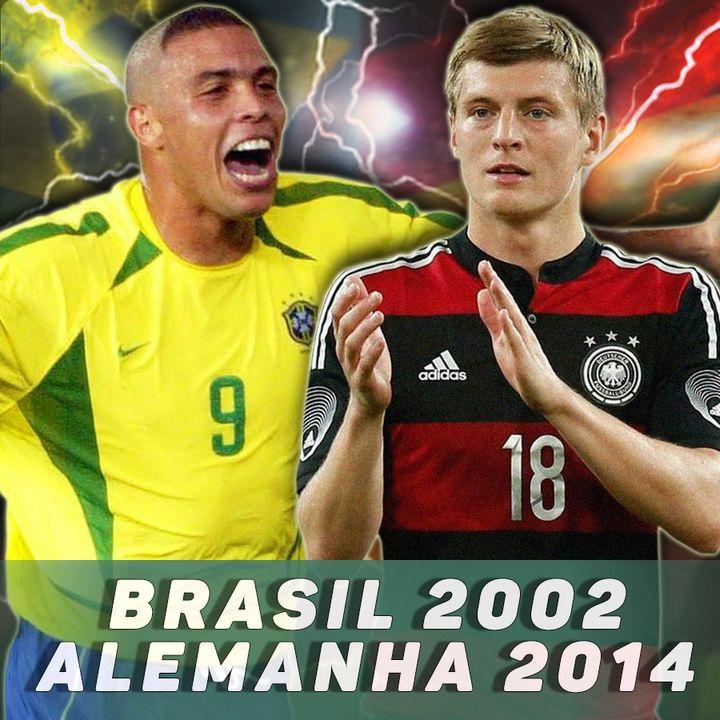 BRASIL 2002 X ALEMANHA 2014