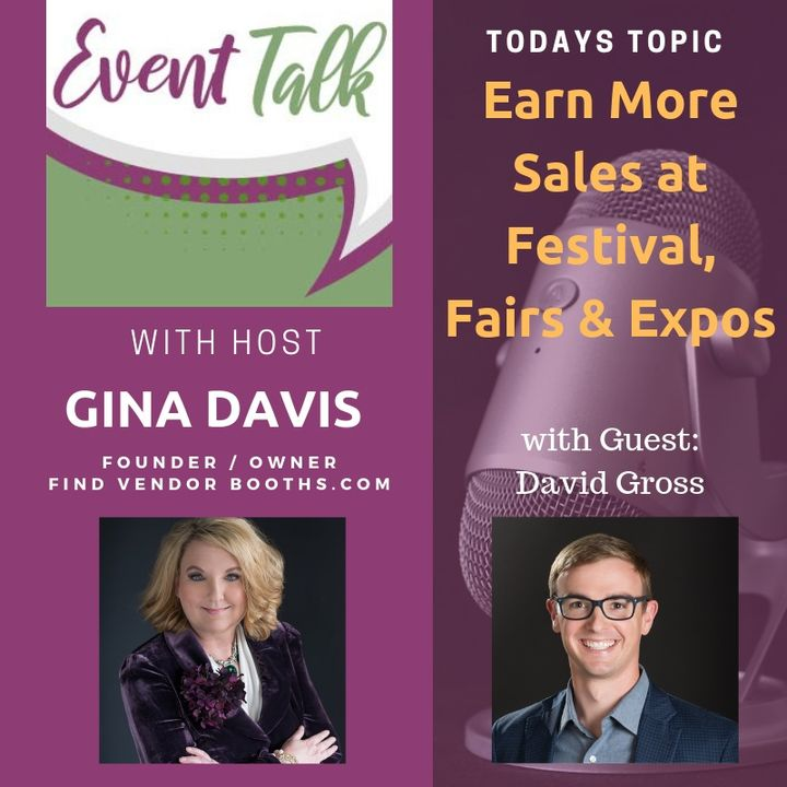 Earning More Sales at Festival, Fairs & Expos with David Gross