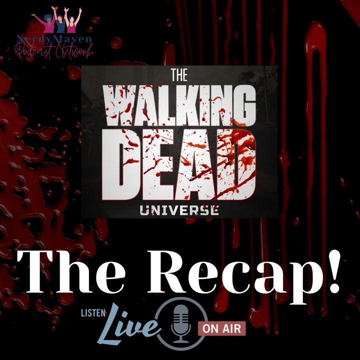 The Recap! The Walking Dead Universe