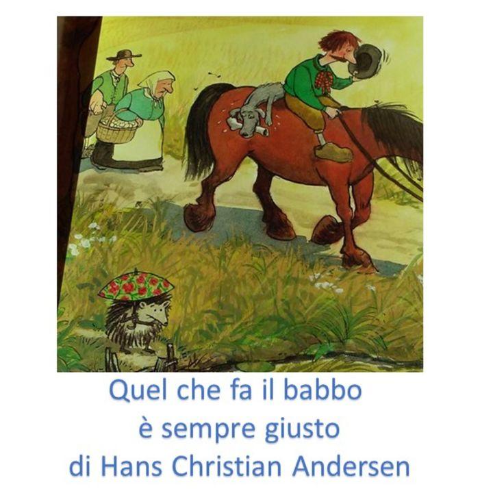 Quel che fa il Babbo è sempre giusto di Hans Christian Andersen