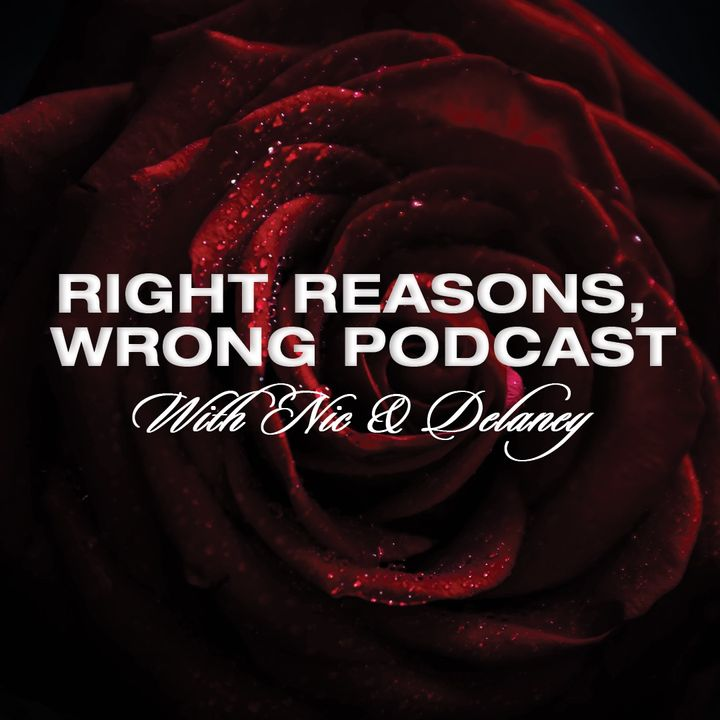Right Reasons, Wrong Podcast