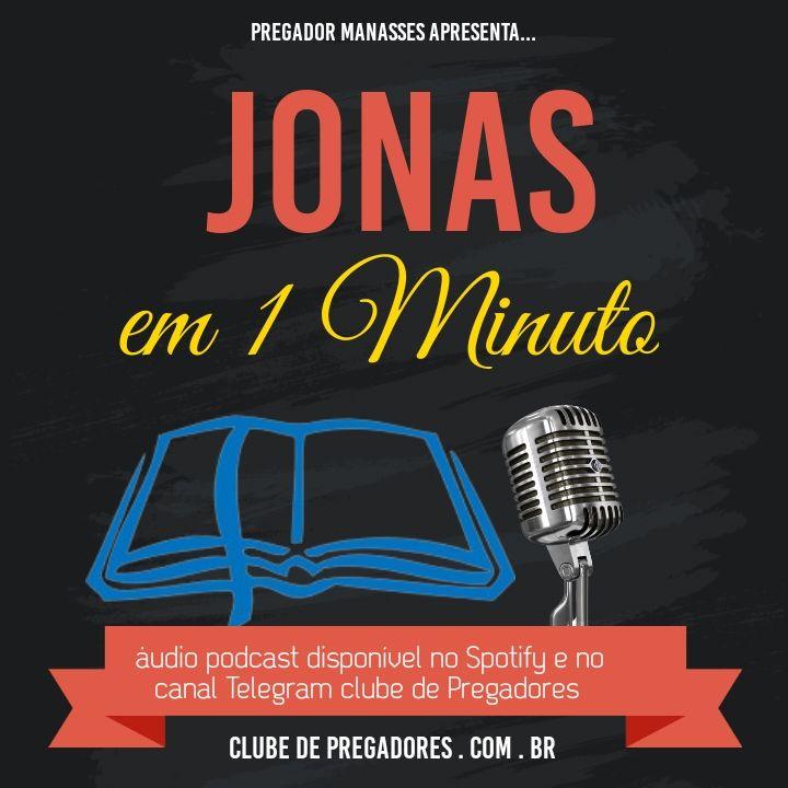 Bíblia em 1 Minuto EP38 - Jonas