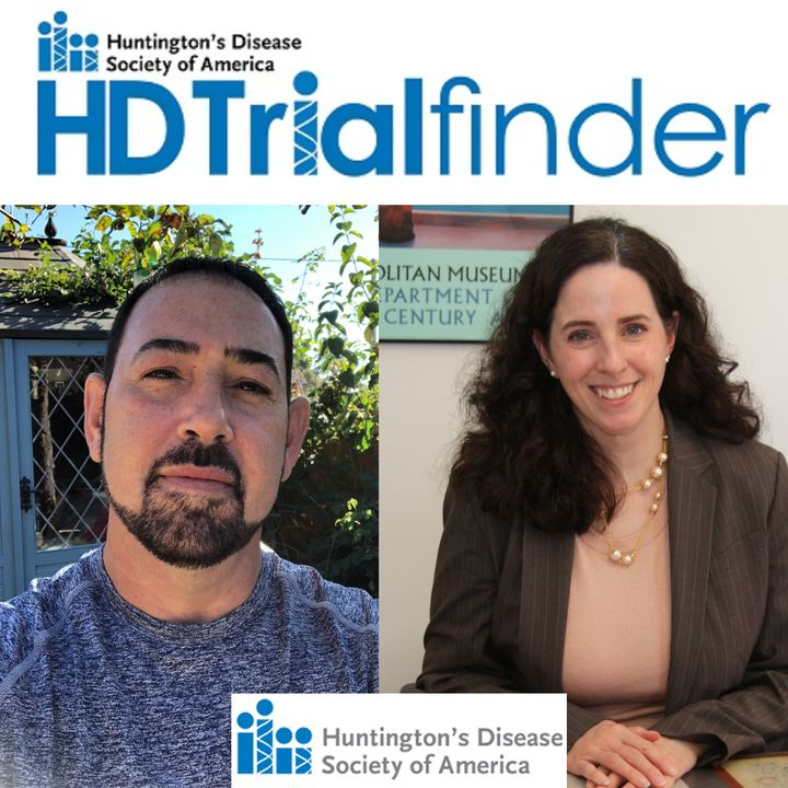 Louise Vetter, President and CEO of HDSA:  HD Trial Finder