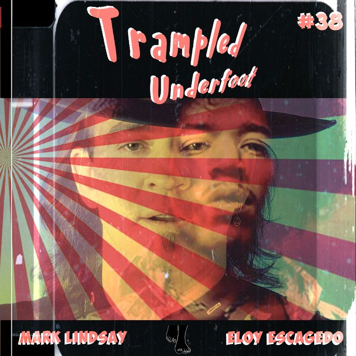 Trampled Underfoot Podcast Episode - 38 - Stevie Jimi and the Whale