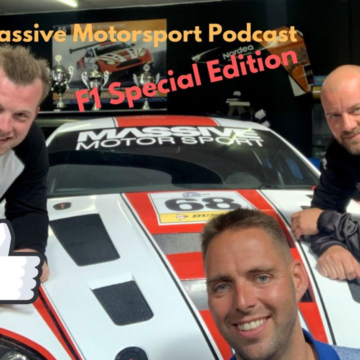 Massive Motorsport Podcast - F1 Special Edition 6